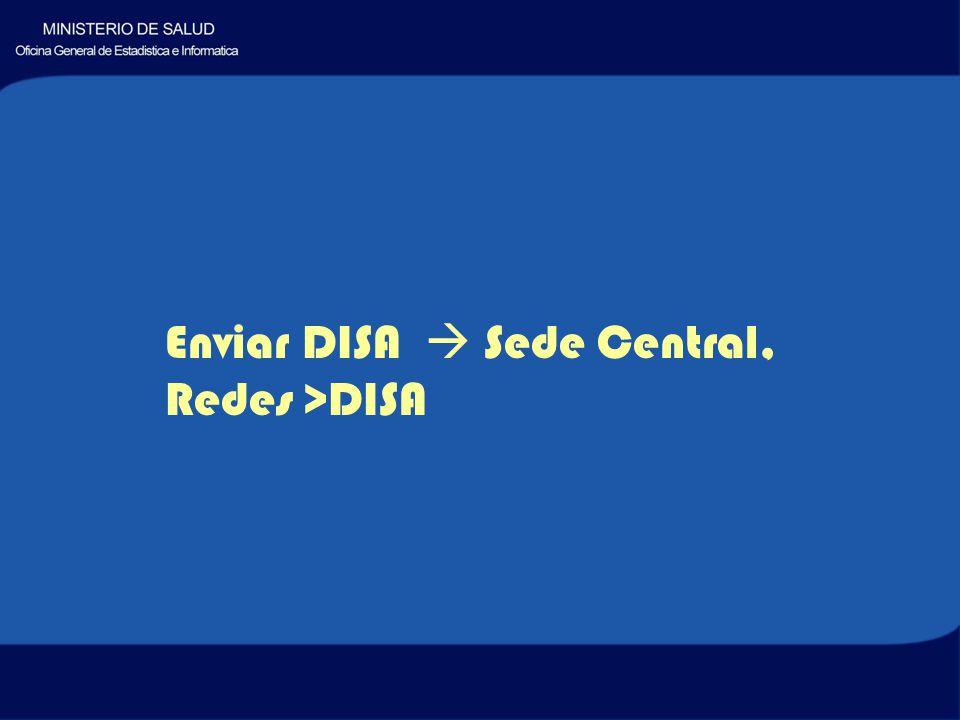 Enviar DISA Sede Central, Redes >DISA