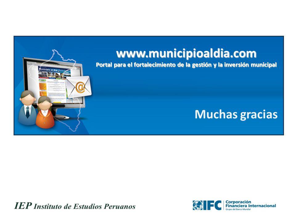 www.municipioaldia.com Portal para el fortalecimiento de la gestión y la inversión municipal Muchas gracias 32