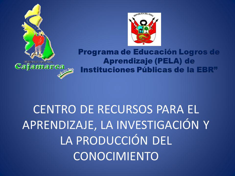 CENTRO DE RECURSOS PARA EL APRENDIZAJE, LA INVESTIGACIÓN Y LA PRODUCCIÓN DEL CONOCIMIENTO