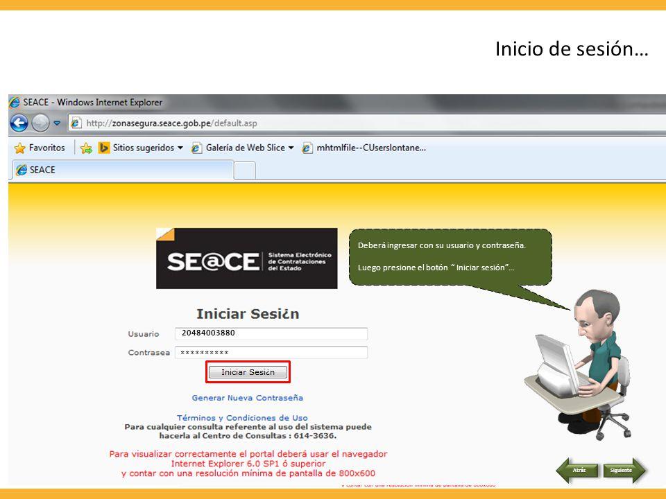 Deberá ingresar a la pagina web del SEACE… www.seace.gob.pe Deberá ingresar a través de la opción (Acceso a Usuarios Registrados), Zona Segura del SEACE.