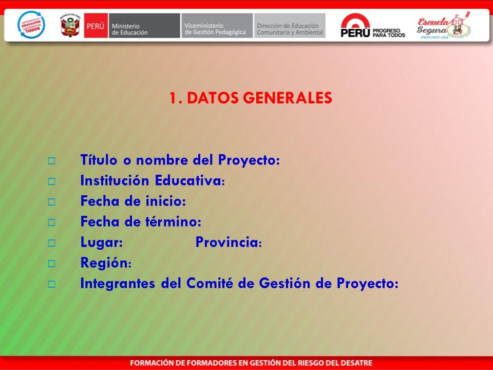 Estructura del Proyecto de Innovación 1. Datos generales 2. Descripción general 3. Identificación del Problema 4. Justificación del proyecto 5. Benefi