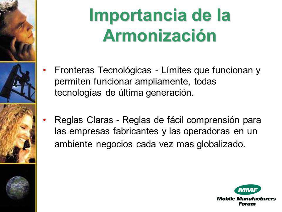Importancia de la Armonización Fronteras Tecnológicas - Límites que funcionan y permiten funcionar ampliamente, todas tecnologías de última generación.