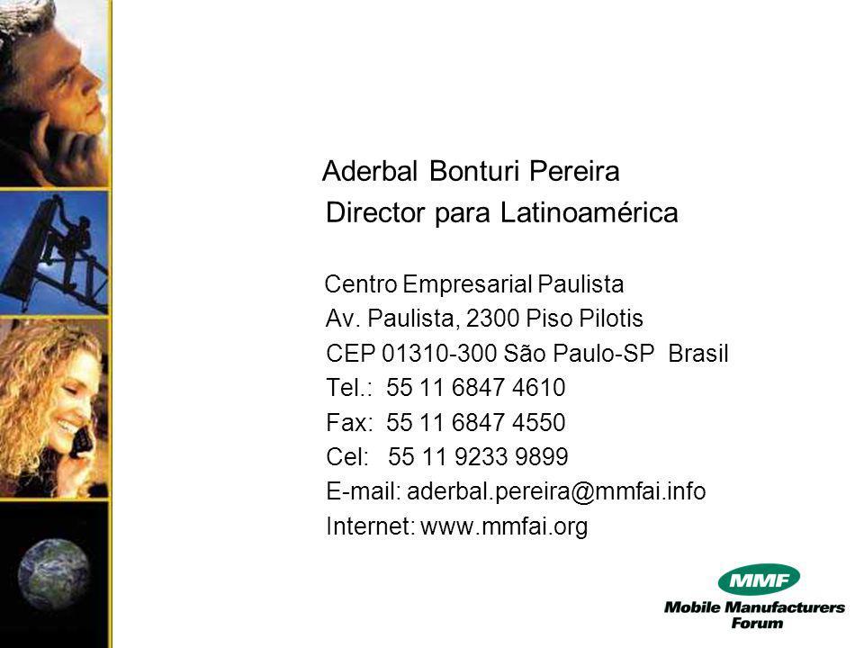 Aderbal Bonturi Pereira Director para Latinoamérica Centro Empresarial Paulista Av.