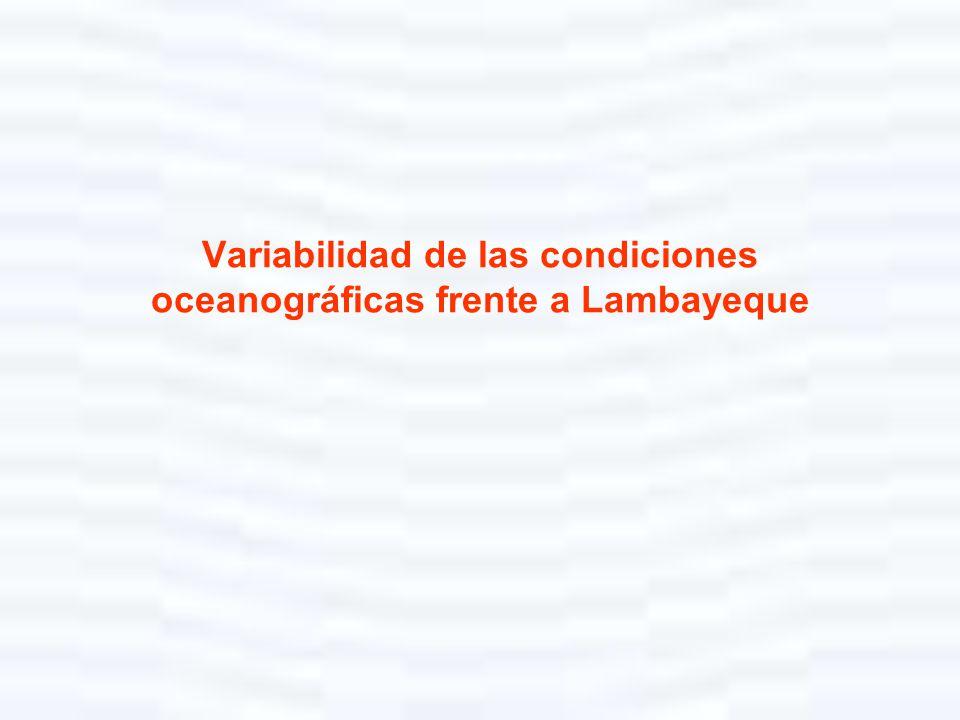 Variabilidad de las condiciones oceanográficas frente a Lambayeque