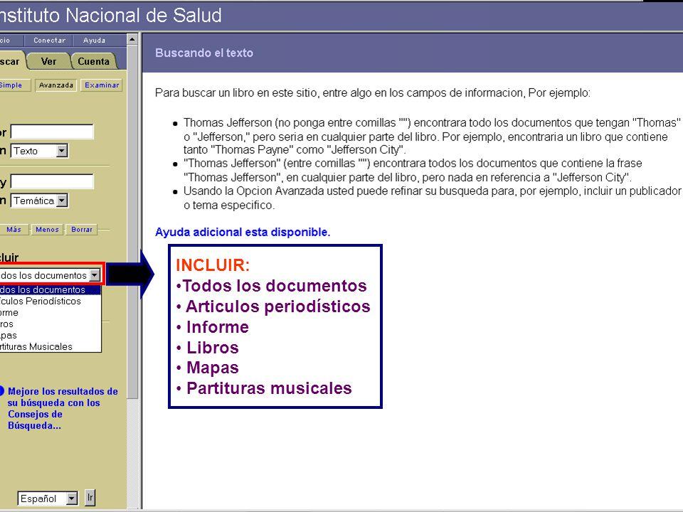 INCLUIR: Todos los documentos Articulos periodísticos Informe Libros Mapas Partituras musicales