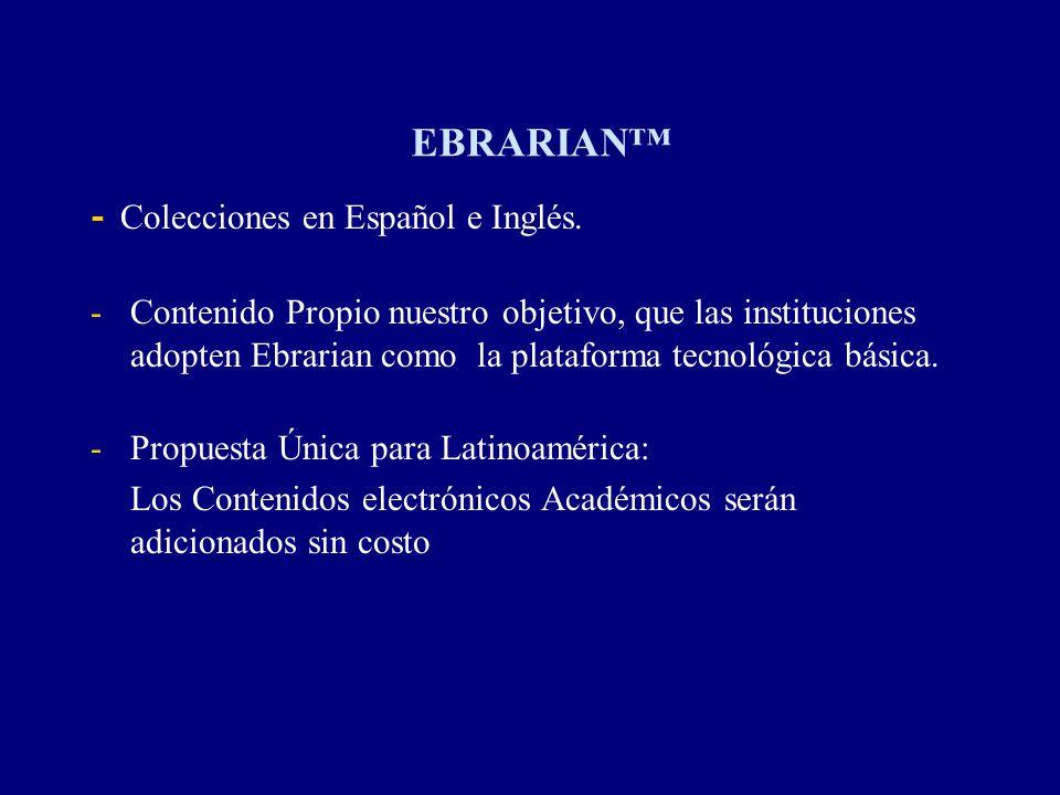 EBRARIAN - Colecciones en Español e Inglés. -Contenido Propio nuestro objetivo, que las instituciones adopten Ebrarian como la plataforma tecnológica