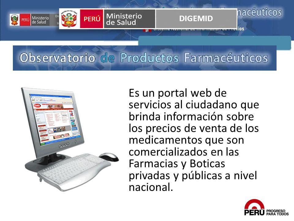 Es un portal web de servicios al ciudadano que brinda información sobre los precios de venta de los medicamentos que son comercializados en las Farmac