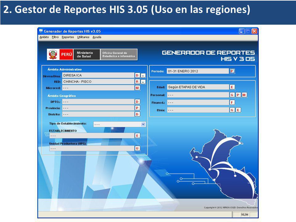 2. Gestor de Reportes HIS 3.05 (Uso en las regiones)
