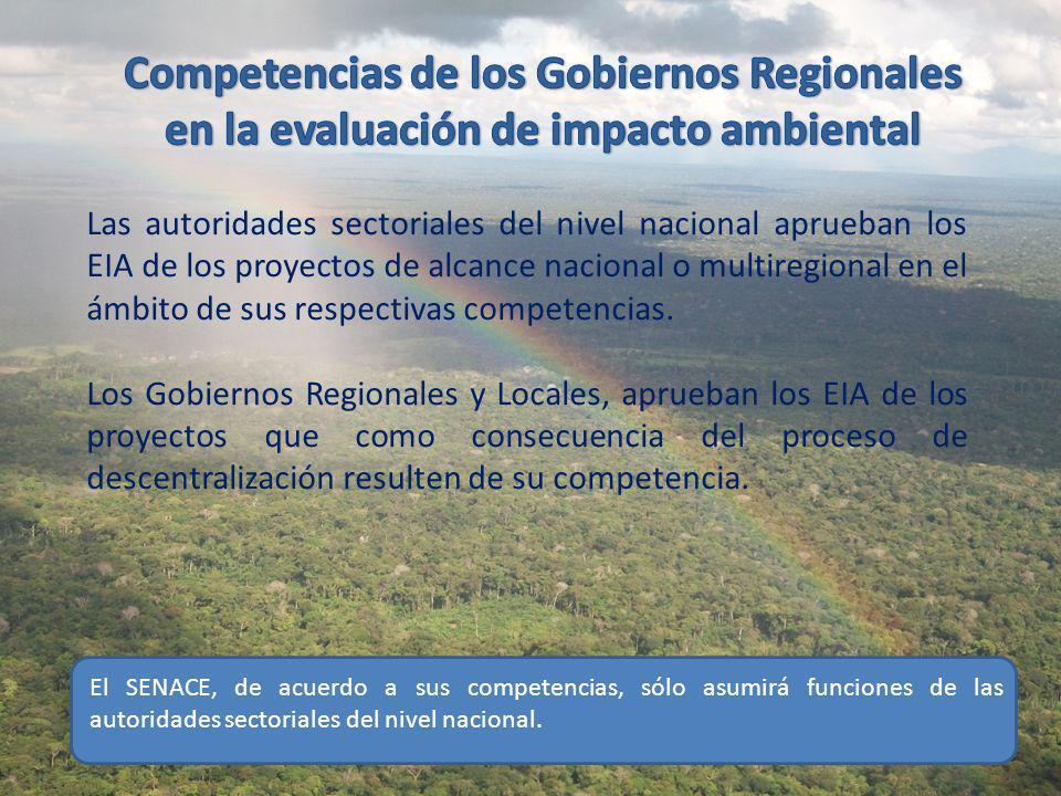 al Las autoridades sectoriales del nivel nacional aprueban los EIA de los proyectos de alcance nacional o multiregional en el ámbito de sus respectivas competencias.
