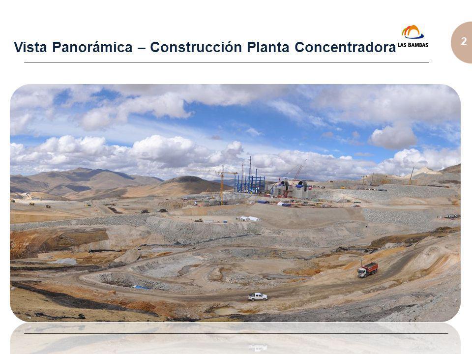 2 Vista Panorámica – Construcción Planta Concentradora