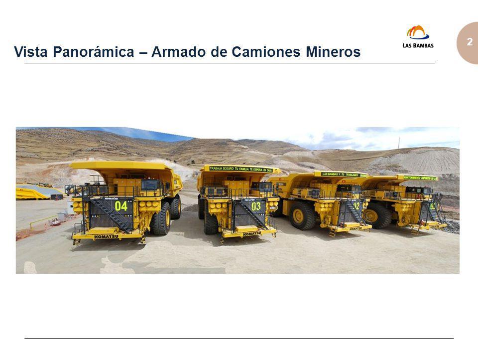 2 Vista Panorámica – Armado de Camiones Mineros
