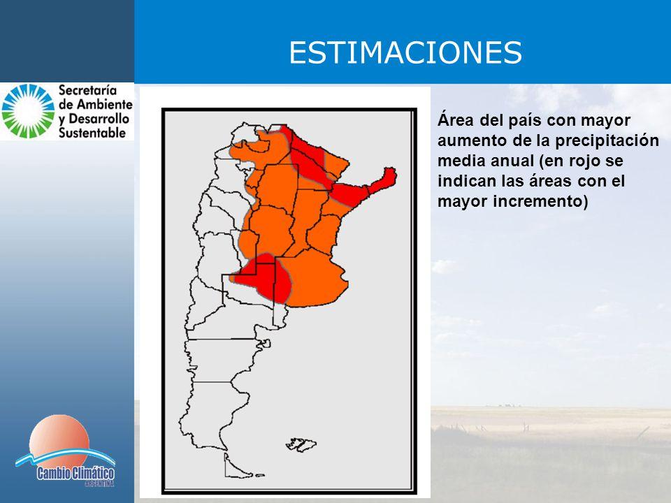 ESTIMACIONES Área del país con mayor aumento de la precipitación media anual (en rojo se indican las áreas con el mayor incremento)