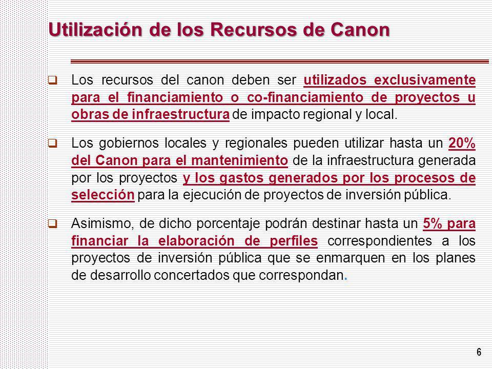 6 Utilización de los Recursos de Canon Utilización de los Recursos de Canon Los recursos del canon deben ser utilizados exclusivamente para el financi