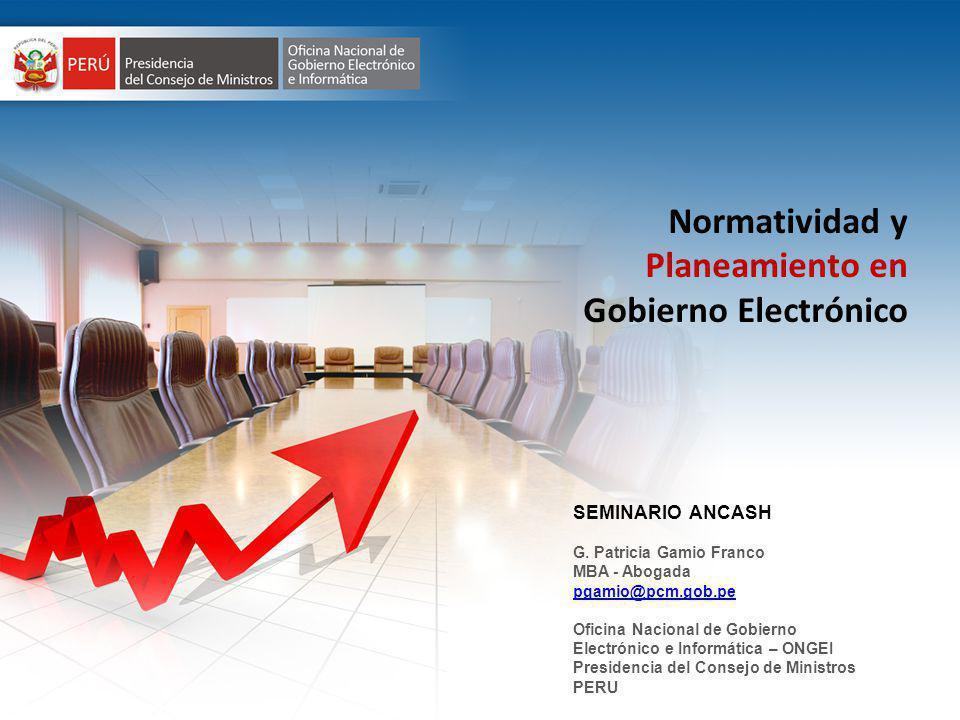 CUADRO DE MANDO INTEGRAL – SALA DE TOMA DE DECISIONES Normatividad y Planeamiento en Gobierno Electrónico SEMINARIO ANCASH G.