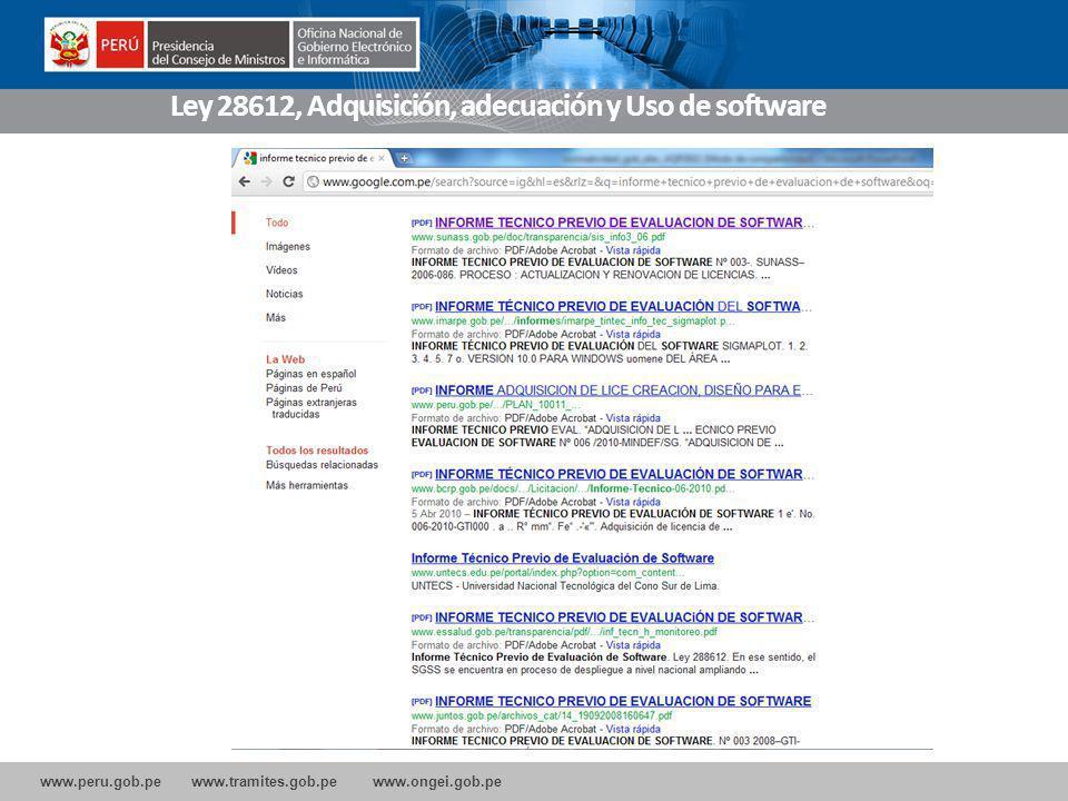 www.peru.gob.pe www.tramites.gob.pe www.ongei.gob.pe Ley 28612, Adquisición, adecuación y Uso de software