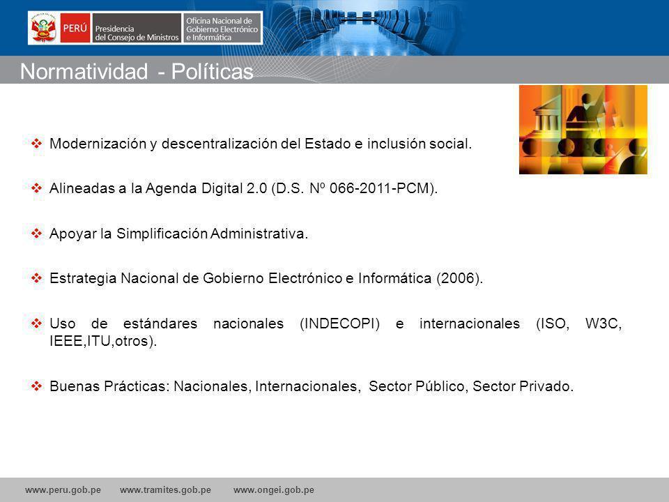 www.peru.gob.pe www.tramites.gob.pe www.ongei.gob.pe Normatividad - Políticas Modernización y descentralización del Estado e inclusión social.