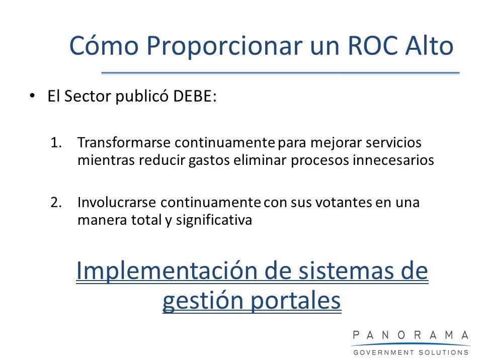 El Sector publicó DEBE: 1.Transformarse continuamente para mejorar servicios mientras reducir gastos eliminar procesos innecesarios 2.Involucrarse con