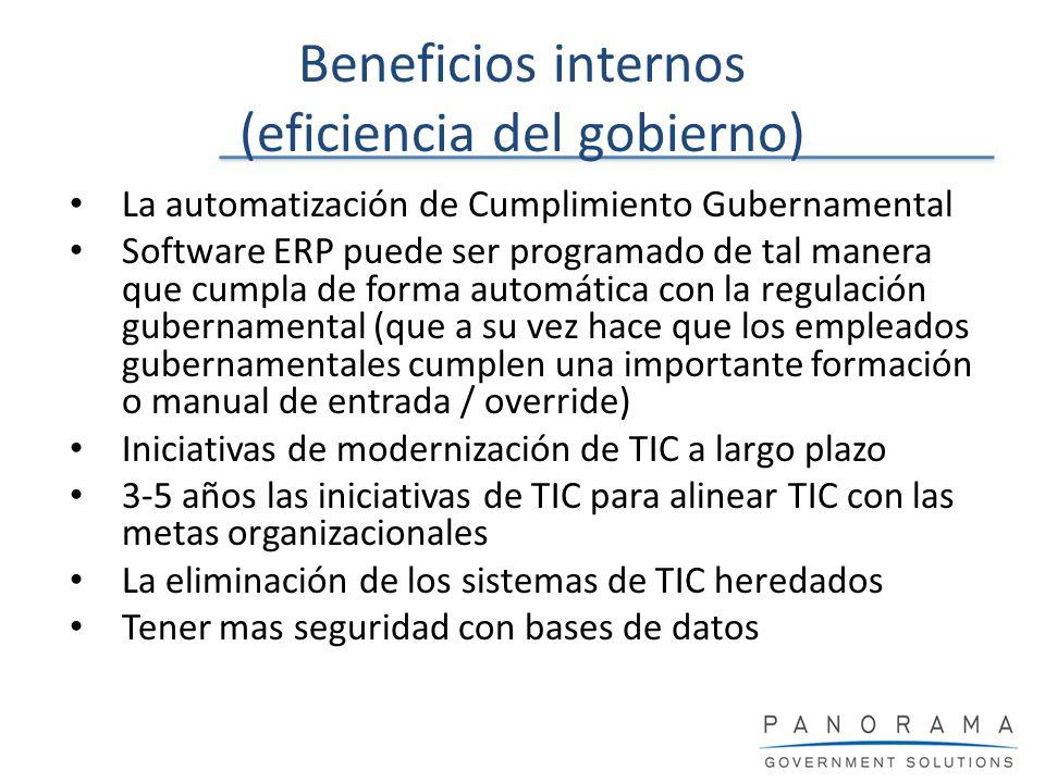 Beneficios internos (eficiencia del gobierno) La automatización de Cumplimiento Gubernamental Software ERP puede ser programado de tal manera que cump