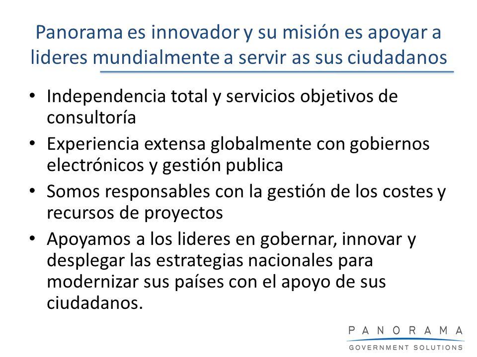 Independencia total y servicios objetivos de consultoría Experiencia extensa globalmente con gobiernos electrónicos y gestión publica Somos responsabl