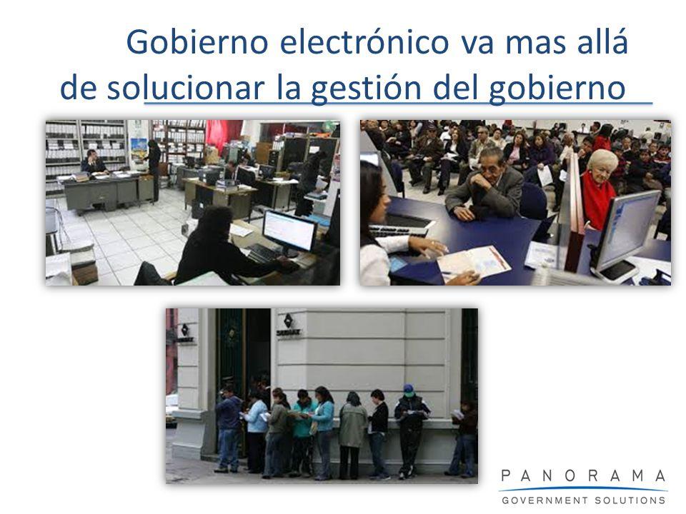 Gobierno electrónico va mas allá de solucionar la gestión del gobierno