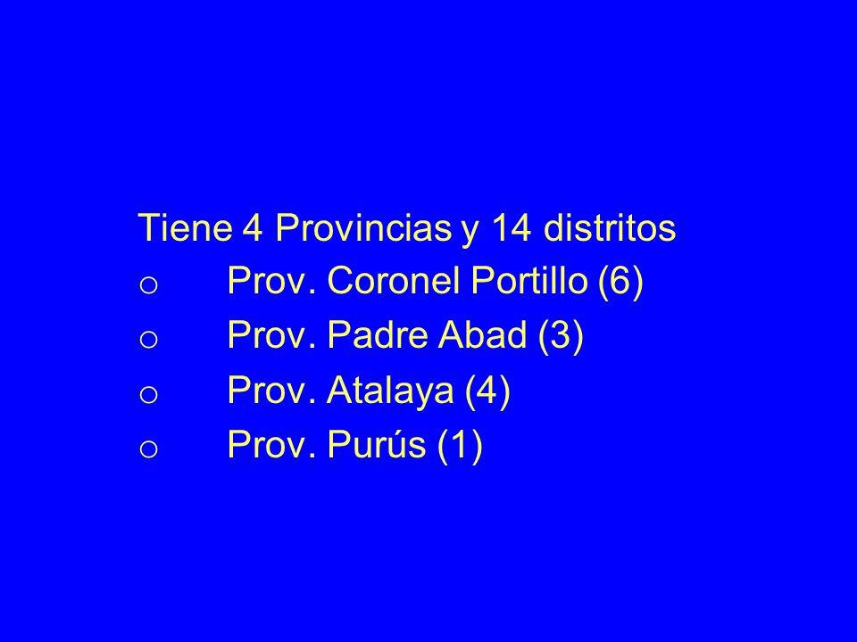 Tiene 4 Provincias y 14 distritos o Prov.Coronel Portillo (6) o Prov.