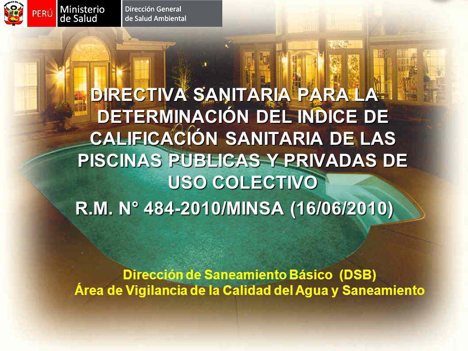GENERALIDADES OBJETIVO Establecer los criterios para el procedimiento de calificación sanitaria de las Piscinas Públicas y Privadas de uso Colectivo.