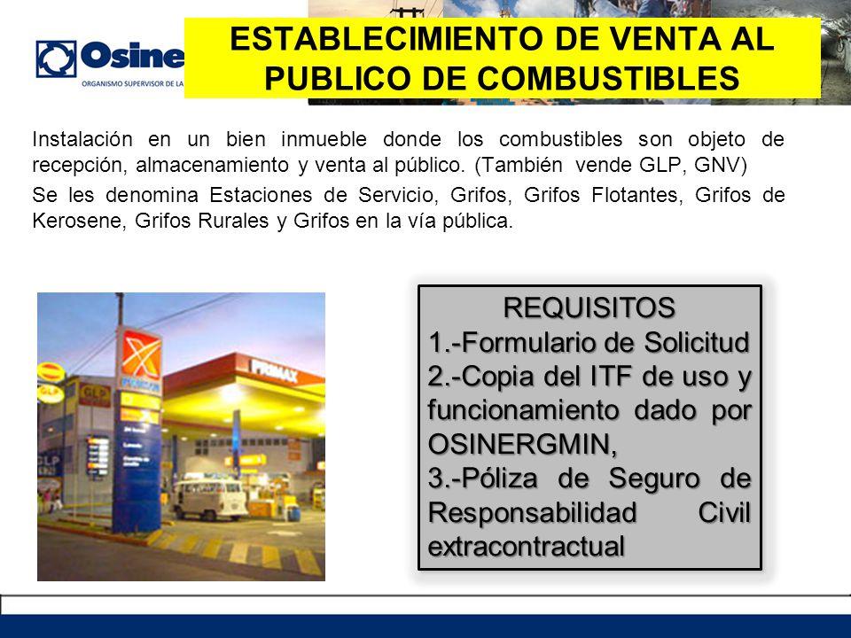 Instalación en un bien inmueble donde los combustibles son objeto de recepción, almacenamiento y venta al público. (También vende GLP, GNV) Se les den