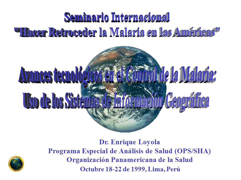 Octubre 18-22 de 1999, Lima, Perú Dr.