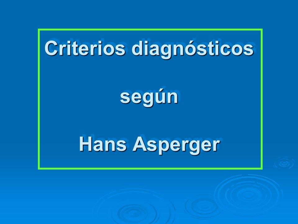 Criterios diagnósticos según Hans Asperger