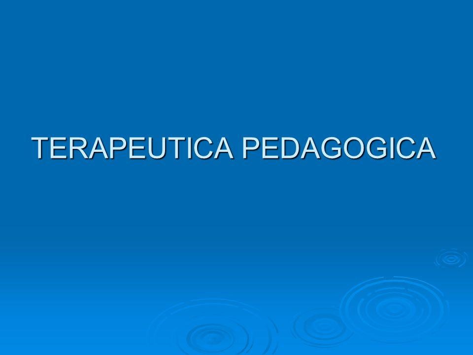 TERAPEUTICA PEDAGOGICA