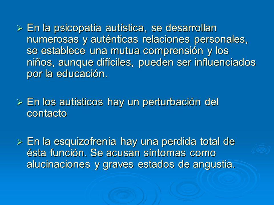 En la psicopatía autística, se desarrollan numerosas y auténticas relaciones personales, se establece una mutua comprensión y los niños, aunque difíci