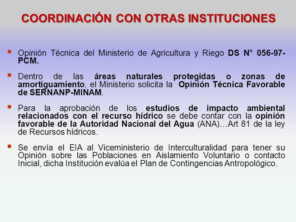 COORDINACIÓN CON OTRAS INSTITUCIONES Opinión Técnica del Ministerio de Agricultura y Riego DS N° 056-97- PCM.