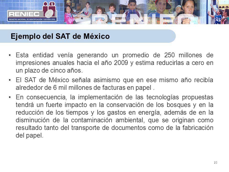 23 Ejemplo del SAT de México Esta entidad venía generando un promedio de 250 millones de impresiones anuales hacia el año 2009 y estima reducirlas a c