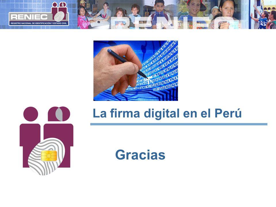 Gracias La firma digital en el Perú
