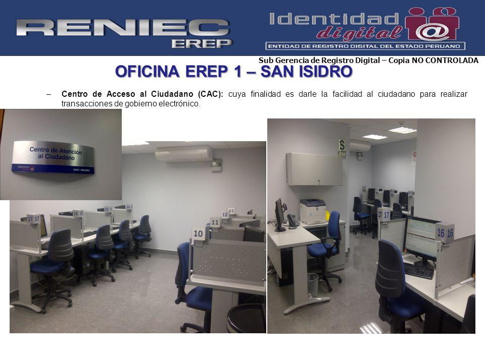OFICINA EREP 1 – SAN ISIDRO –Centro de Acceso al Ciudadano (CAC): cuya finalidad es darle la facilidad al ciudadano para realizar transacciones de gob