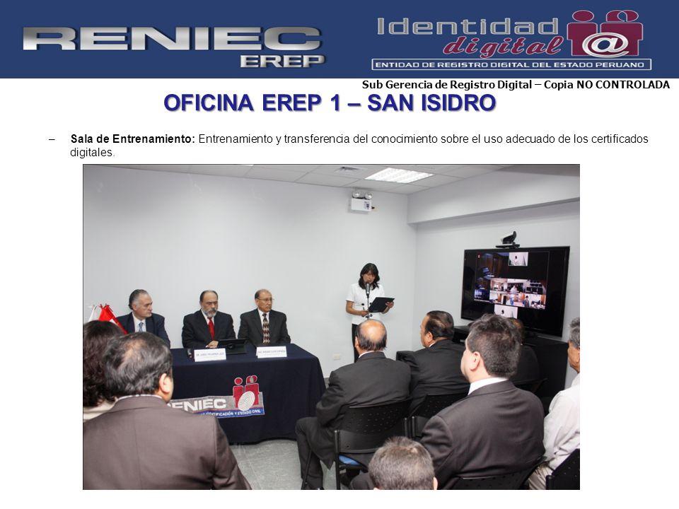 OFICINA EREP 1 – SAN ISIDRO –Sala de Entrenamiento: Entrenamiento y transferencia del conocimiento sobre el uso adecuado de los certificados digitales