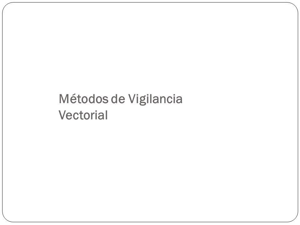 Métodos de Vigilancia Vectorial