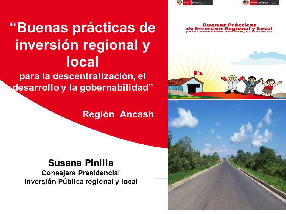 Susana Pinilla Consejera Presidencial Inversión Pública regional y local Buenas prácticas de inversión regional y local para la descentralización, el