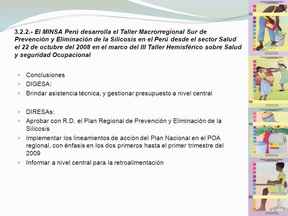 3.2.2.- El MINSA Perú desarrolla el Taller Macrorregional Sur de Prevención y Eliminación de la Silicosis en el Perú desde el sector Salud el 22 de oc