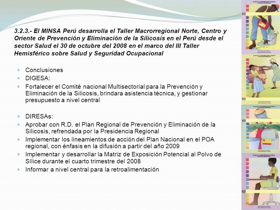 3.2.3.- El MINSA Perú desarrolla el Taller Macrorregional Norte, Centro y Oriente de Prevención y Eliminación de la Silicosis en el Perú desde el sect