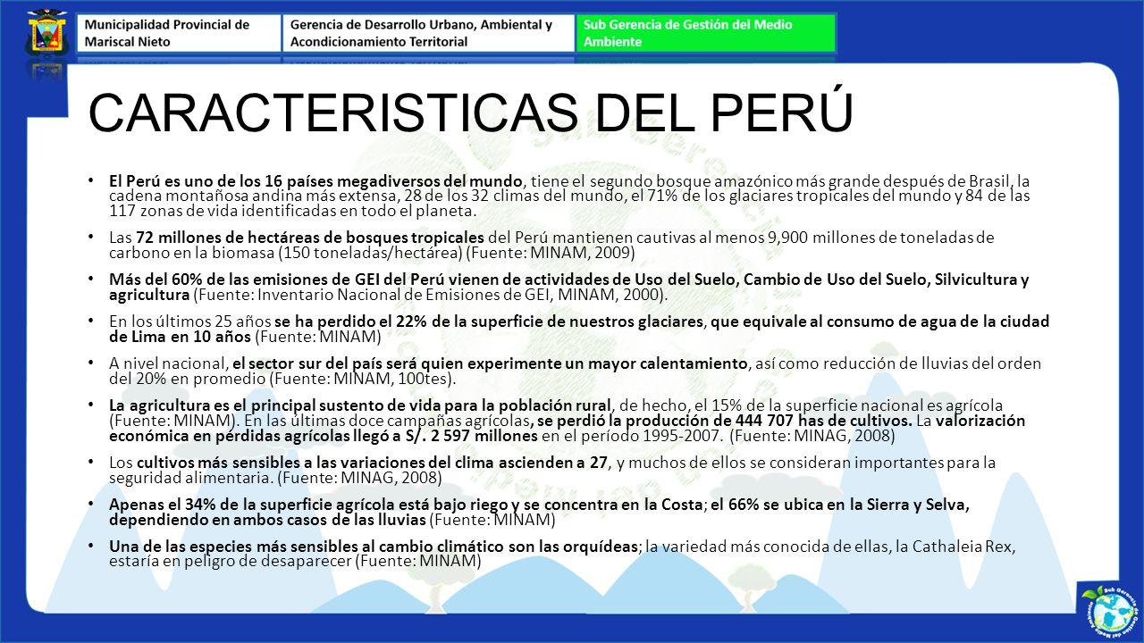El Perú es un país altamente vulnerable a los efectos adversos del cambio climático, pues presenta siete de las nueve características de vulnerabilidad re conocidas por la Convención Marco de las Naciones Unidas sobre el Cambio Climático (CMNU CC) VULNERABILIDAD EN EL PERÚ