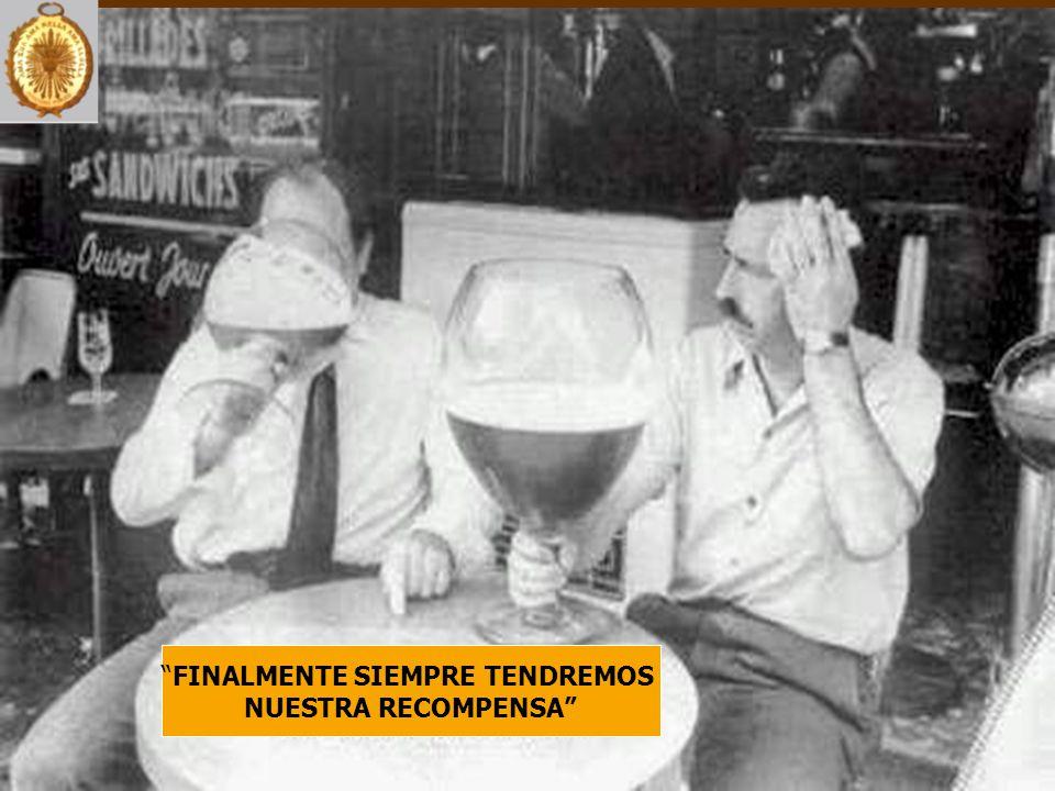 FINALMENTE SIEMPRE TENDREMOS NUESTRA RECOMPENSA