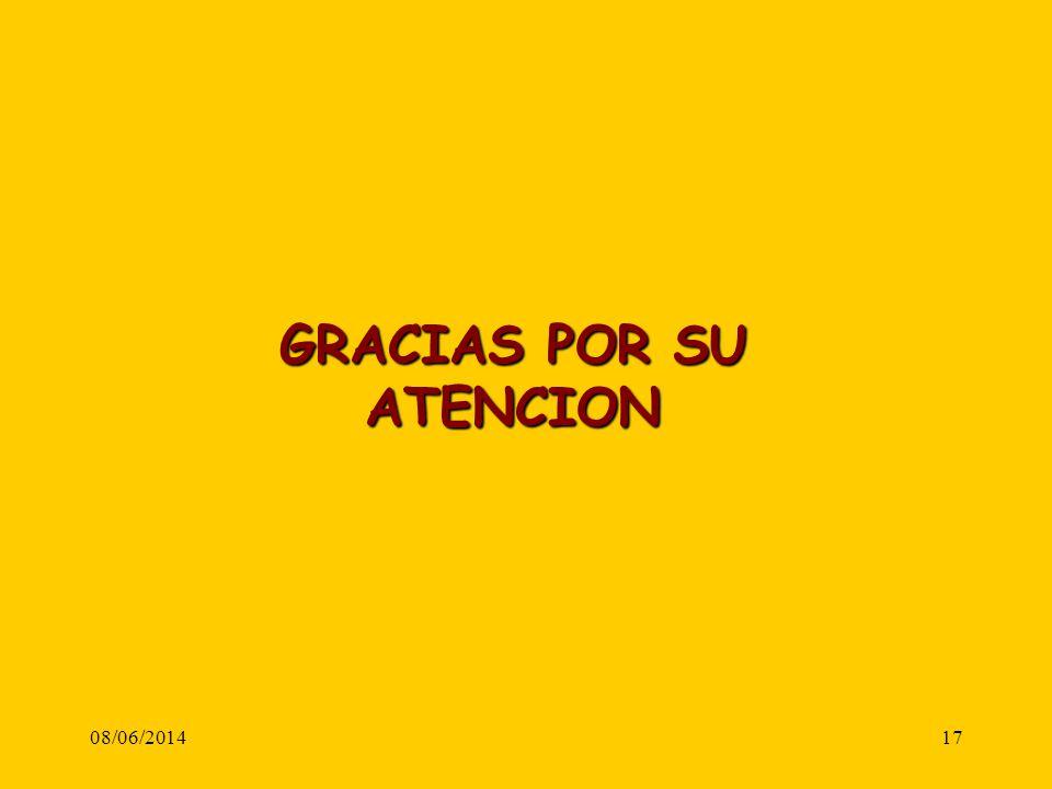 08/06/201417 GRACIAS POR SU ATENCION