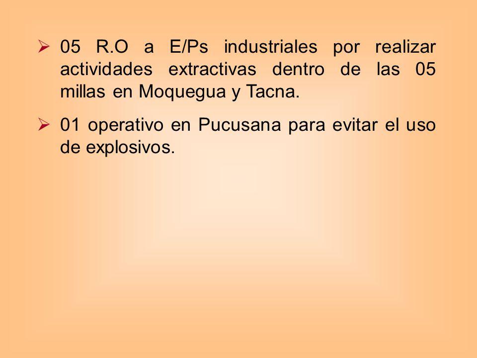 05 R.O a E/Ps industriales por realizar actividades extractivas dentro de las 05 millas en Moquegua y Tacna.