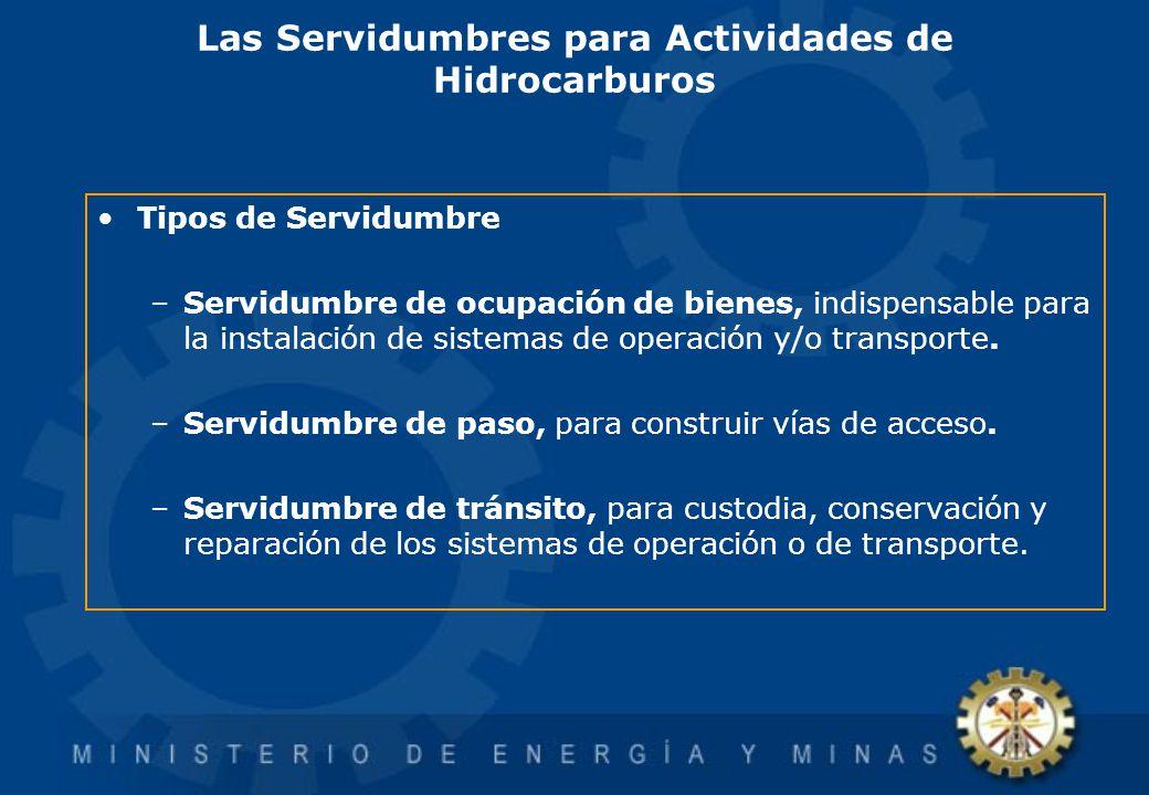 Las Servidumbres para Actividades de Hidrocarburos Tipos de Servidumbre –Servidumbre de ocupación de bienes, indispensable para la instalación de sist