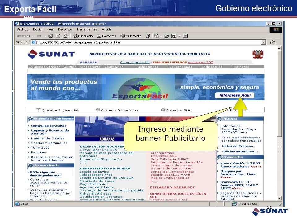 Gobierno electrónico Exporta Fácil Es un servicio promotor de exportaciones diseñado para el micro y pequeño empresario. Permite exportar en tramite s