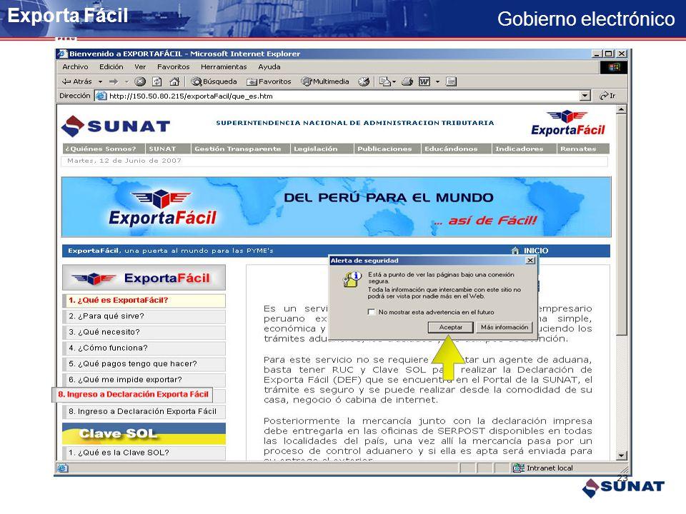 Gobierno electrónico Revisar la información respecto del servicio Ingreso a la aplicación transaccional Exporta Fácil 22