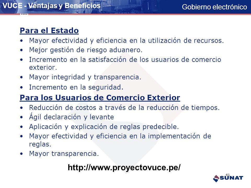 Gobierno electrónico Ventanilla Única de Comercio Exterior 40 Terminal de almacenamiento Puerto / Aeropuerto Almacenamiento Banco Almacén Exportador/