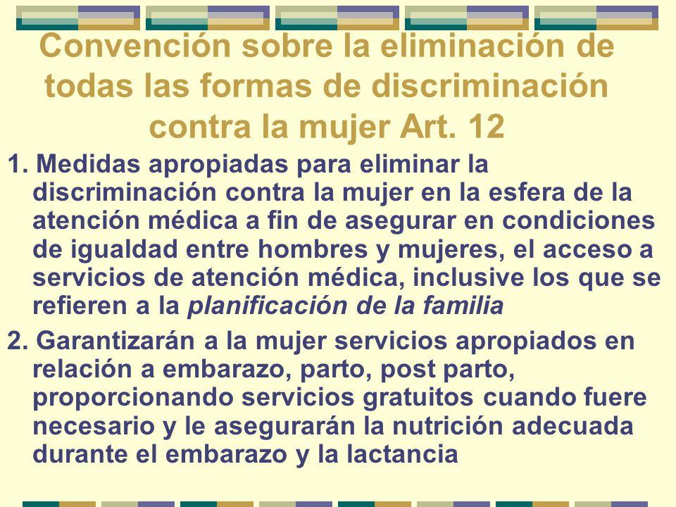 Convención sobre la eliminación de todas las formas de discriminación contra la mujer Art.