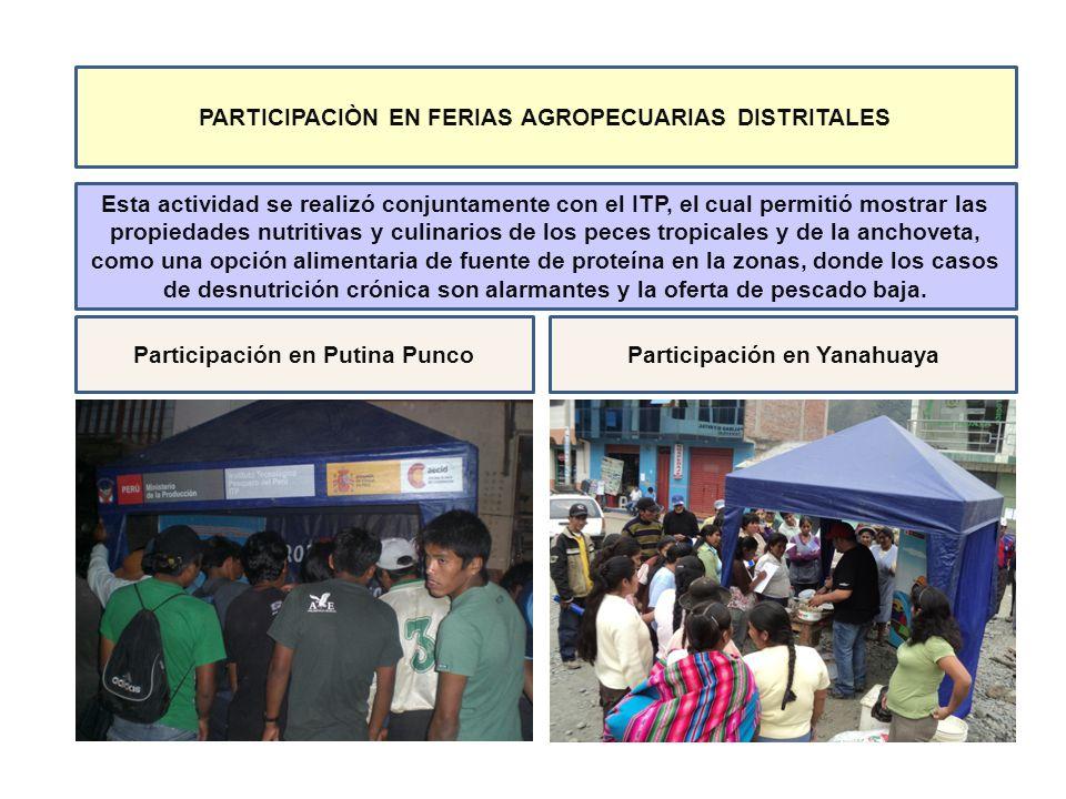 PARTICIPACIÒN EN FERIAS AGROPECUARIAS DISTRITALES Esta actividad se realizó conjuntamente con el ITP, el cual permitió mostrar las propiedades nutriti
